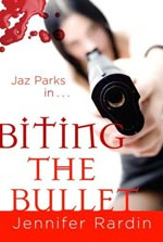 BIting The Bullet by Jennifer Rardin Cover Picture
