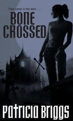 Bone Crossed by Patricia Briggs Cover Picture