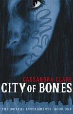 City of Bones by Cassandra Clare Cover Picture