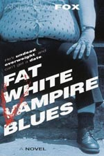 Fat White Vampire Blues Cover Picture