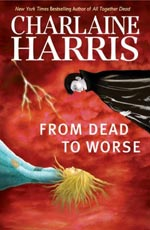 From Dead To Worse by Charlaine Harris Cover Picture