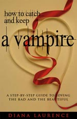 How To Catch and Keep A Vampire Cover Picture