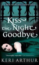 Kiss The Night Goodbye Cover Picture