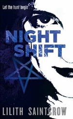Night Shift by Lilith Saintcrow Cover Picture