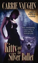 Kitty and the Silver Bullet by Carrie Vaughn Cover Picture