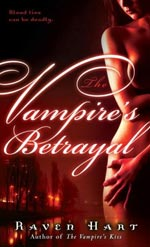The Vampire's Betrayal by Raven Hart Cover Picture